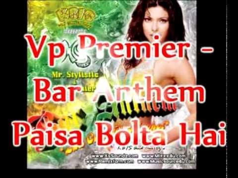 Vp Premier - Nitin Mukesh - Paisa Bolta Hai Remix - Kala Bazaar - Bar Anthem