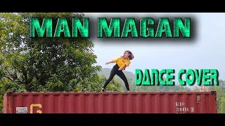 MAN MAGAN COVER DANCE CHOREOGRAPHY । STEP UP DHADING