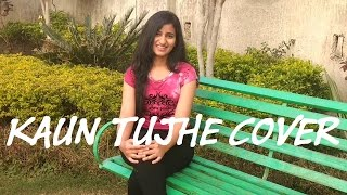 Download Hindi Video Songs - Kaun Tujhe Cover - MS Dhoni || Shreya || Aryan || (Palak Muchhal)