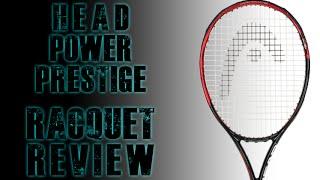 HEAD Graphene PWR Prestige Racquet Review | Tennis Express