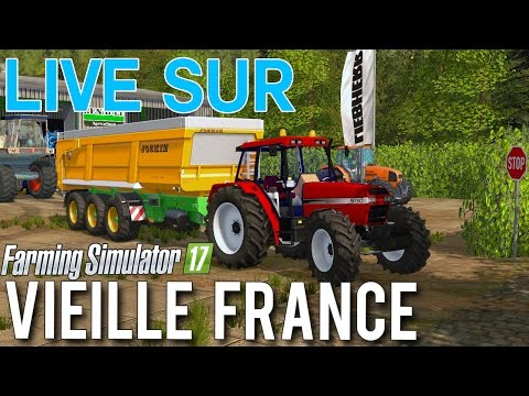 LIVE - Farming Simulator 17 - Vieille France | 10K ! (Lundi 20h30)