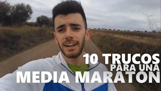 10 TRUCOS PARA TERMINAR UNA MEDIA MARATÓN