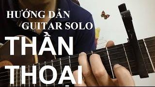[Thành Toe] Hướng dẫn: Thần Thoại( The Myth - Endless Love) Guitar solo/Fingerstyle