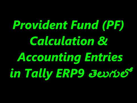 Provident Fund (PF) Calculation || Provident Fund Accounting Entries