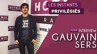 Gauvain Sers Interview