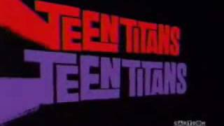 Teen Titans Theme (Sung by The Titans)