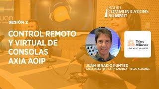 Sesión 2: Control Remoto y virtual de consolas AXIA AoIP