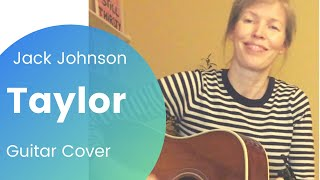 Taylor (Jack Johnson cover)
