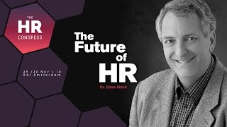 HR Congress Keynote speaker, Dr. Dave Ulrich is talking about what ...