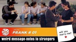 Weird message-notes to strangers in Bangalore | JYO ka Show |  Latest Prank 2018 | Jyotisman Meher