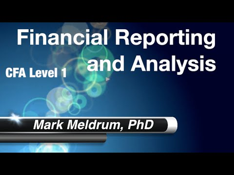 15.  CFA Level 1 Financial Reporting and Analysis Reading 24 LO2 LO3 Part 2