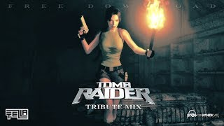 Tezla - Tomb Raider (Tribute Mix) - FREE DOWNLOAD!
