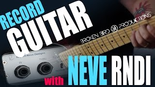 Recording Guitar with Rupert Neve Designs DI (RNDI) Box!