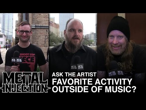 ASK THE ARTIST: Favorite Activity Outside of Music? | Metal Injection