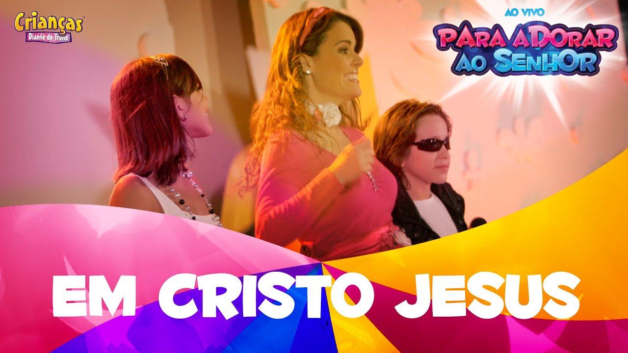Em Cristo Jesus - Crianças Diante do Trono