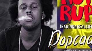 Popcaan - Rup Rup (Bad Inna Real Life) | Dancehall 2015 | 21st Hapilos