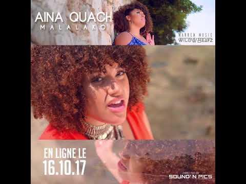 TEASER 2 : AINA QUACH - MALALAKO