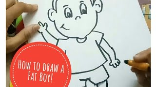 How to draw a fat boy/Cartoon