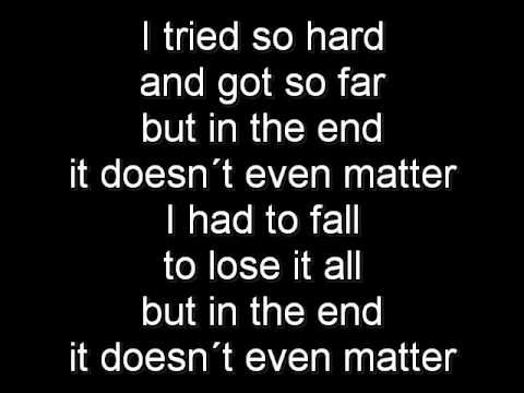 Linkin Park In the End Lyrics (on Screen)