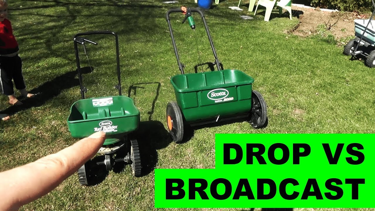 Broadcast Spreader Vs Drop Which Is Better