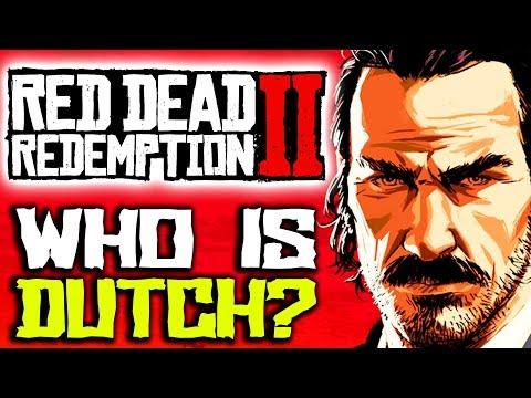Who is Dutch van der Linde? Red Dead Redemption 2