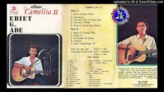 Ebiet G Ade_Vol 2 Camellia 2 (1979) Full Album