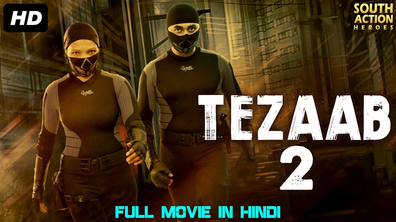 Download TEZAAB 2 - Full Action Romantic Hindi Dubbed Movie   South Indian Movies Dubbed In Hindi Full Movie