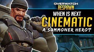 Overwatch Respawn #17 - Summoner Hero? When is next Cinematic?