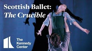 Scottish Ballet: The Crucible | TRAILER | May 13-17, 2020