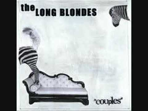 The Long Blondes - Too Clever By Hald
