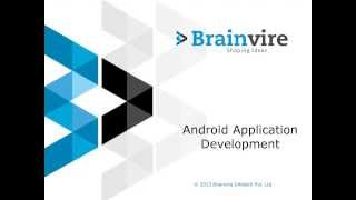 Android Application Development - Brainvire