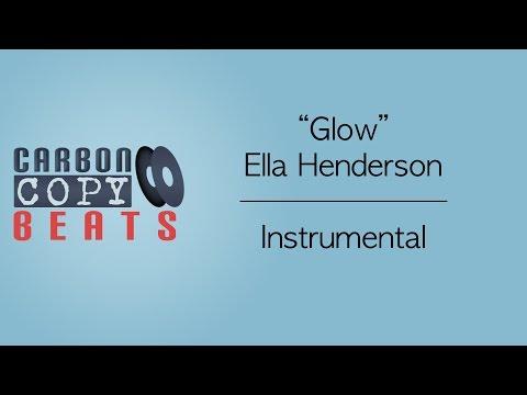 Glow - Instrumental / Karaoke (In The Style Of Ella Henderson)