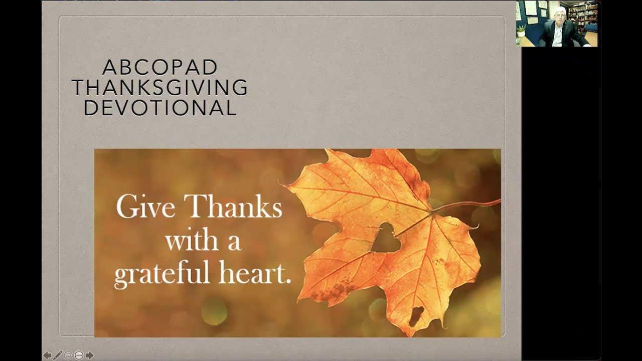 Thanksgiving 2020 Devotional by ABCOPAD Executive Director Frank Frischkorn
