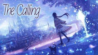 Nightcore - The Calling