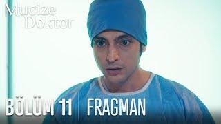 Mucize Doktor 11. Bölüm Fragmanı ( İPTAL)