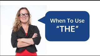 """When to Use """"THE"""" Article in English Language Grammar"""
