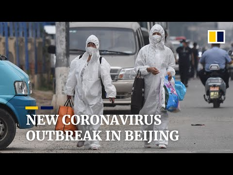 New coronavirus outbreak at Beijing food market fuels fears of second wave of cases in China