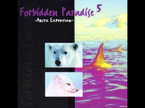 Forbidden Paradise 5 - Arctic Expedition (1996 DJ Tiësto mix)