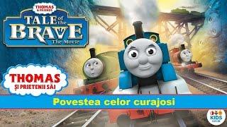 Thomas si prietenii sai - Povestea Celor Curajosi [Tale of the Brave] [HD]