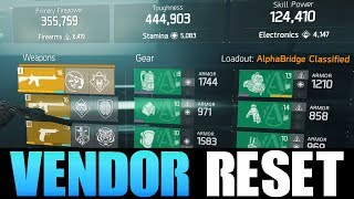 THE DIVISION - GREAT VENDOR RESET | GOD ROLL WEAPONS, GEAR & GEAR M...