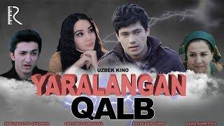 Yaralangan qalb (o'zbek film) | Яраланган калб (узбекфильм)