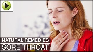 Sore Throat - Natural Ayurvedic Home Remedies