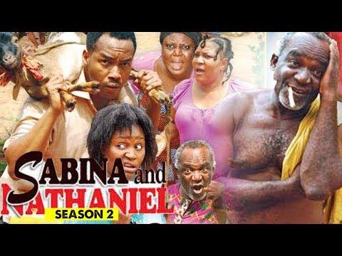 SABINA AND NATHANIEL 2 - 2018 LATEST NIGERIAN NOLLYWOOD MOVIES