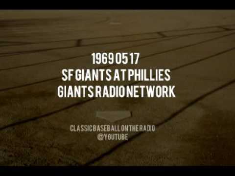 1969 05 17 SF Giants at Phillies Giants Radio Network