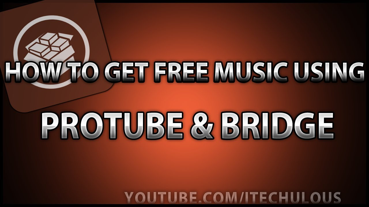 how to get free music on your iphone how to use protube and bridge to get free for your 20855