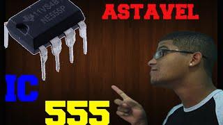 Como funciona o circuito integrado 555 no modo Astável - | PARTE I