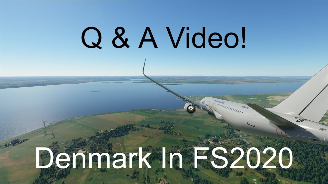 I Answer Your Questions | Denmark In Flight Sim 2020 [Unscripted]