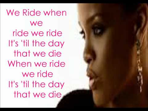 Rihanna - We Ride With Lyrics
