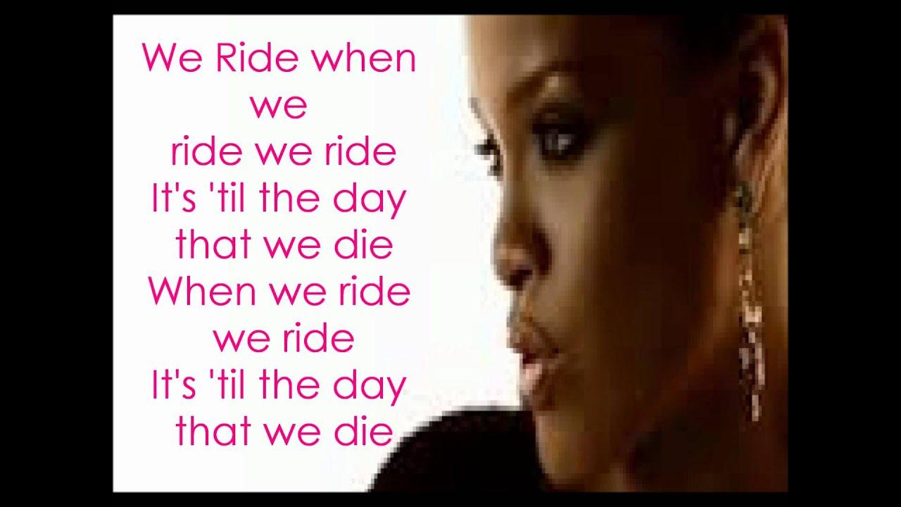 Rihanna - We Ride Lyrics   Musixmatch
