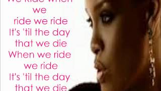 rihanna we ride with lyrics